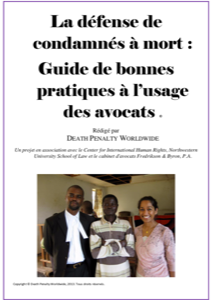 Front cover of the french language manual Representing Individuals Facing the Death Penalty: A Best Practices Manual.