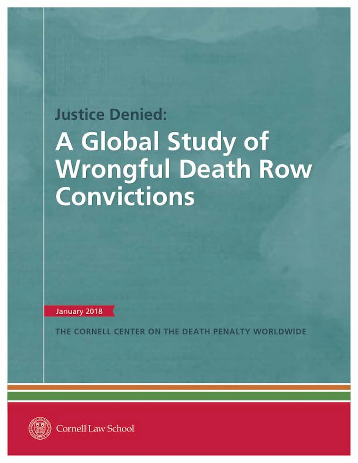 Justice Denied – A Global Study of Wrongful Death Row Convictions