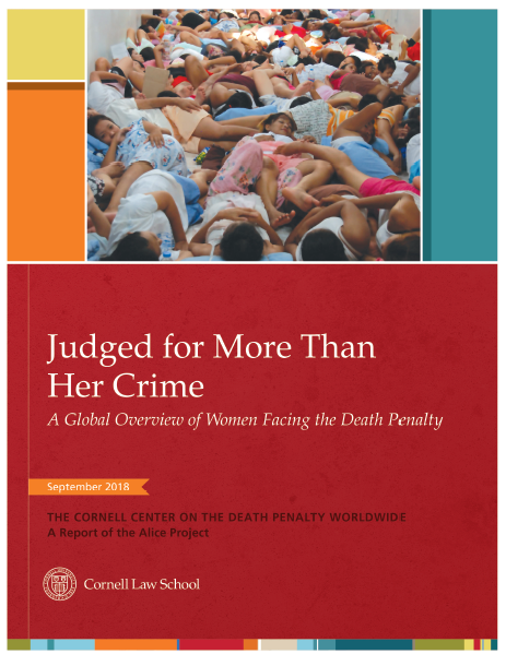 Judged for More Than Her Crime: A Global Overview of Women Facing the Death Penalty